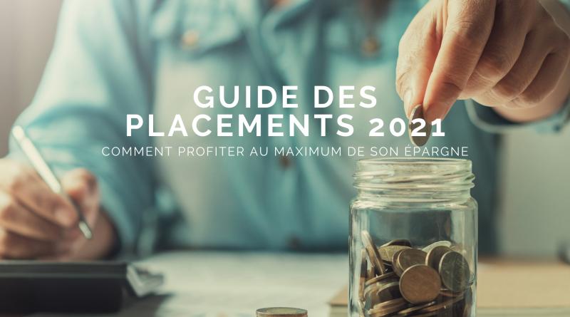 Quel placement financier pour épargner en 2021 ?